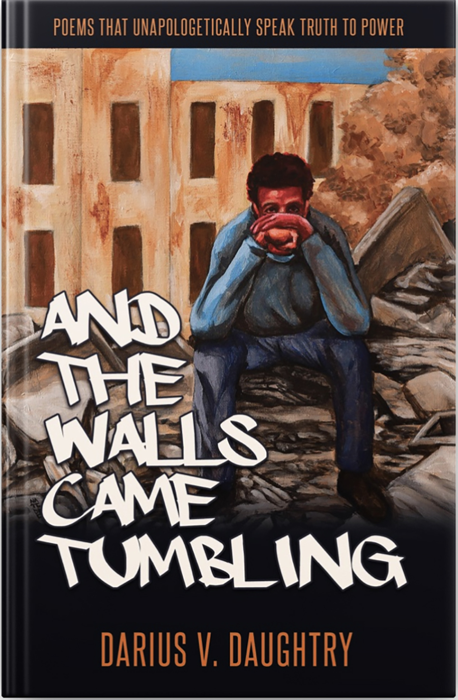 Darius Daughtry And the Walls Came Tumbling